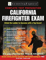 California Firefighter Exam : Postal Worker Exam: Pass the 473 Battery Exam to W... - Editors of Learningexpress