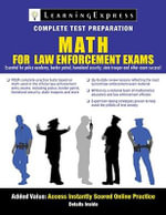 Math Skills for Law Enforcement Exams : Study Guide - Learning Express LLC