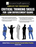 Critical Thinking Skills for Law Enforcement Exams - Learning Express LLC