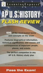 AP U.S. History Flash Review : Power Practice - Learning Express LLC