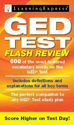GED Test Flash Review : Identity, Agency, and Social Justice at a Last Cha... - Learning Express LLC