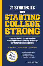 21 Strategies for Starting College Strong - Jason Dr Morris