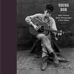 Young Bob : John Cohen's Early Photographs of Bob Dylan - John Cohen
