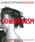 Exhibitionism - Christopher Makos