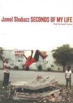 Seconds of My Life - Jamel Shabazz