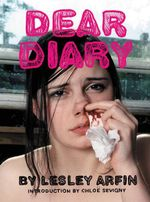 Dear Diary - Lesley Arfin