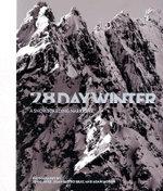 28 Day Winter : A Snowboarding Narrative :  A Snowboarding Narrative - Dean Blotto Gray