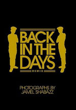 Back in the Days : 10th Anniversary Edition - Jamel Shabazz