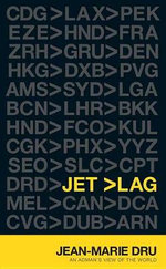 Jet Lag : An Adman's View of the World - Jean-Marie Dru