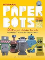 Paper Bots : Papermade - Papermade
