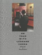 On Tour with Leonard Cohen - Sharon Robinson