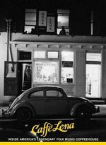 Caffe Lena : Inside America's Legendary Folk Music Coffeehouse - Jocelyn Arem
