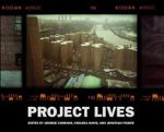 Project Lives : New York Public Housing Residents Photograph Their World - George Carrano
