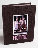 Mommie : Three Generations - Arlene Gottfried