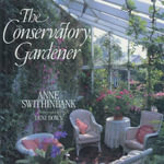 The Conservatory Gardener : How to Grow $500,000 on One Acre and Peace on Eart... - Anne Swithinbank