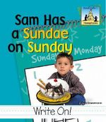 Sam Had a Sundae on Sunday - Pam Scheunemann