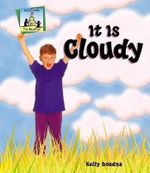 It Is Cloudy : Weather (Abdo Publishing) - Kelly Doudna