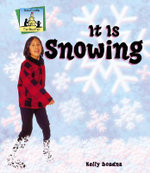 It Is Snowing : Weather (Abdo Publishing) - Kelly Doudna