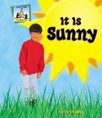 It Is Sunny : Weather (Abdo Publishing) - Kelly Doudna
