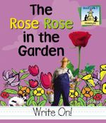 Rose Rose in the Garden : Homonyms - Kelly Doudna