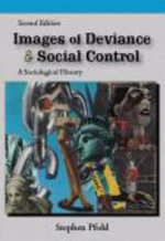 Images of Deviance & Social Control : A Sociological History - Stephen J. Pfohl
