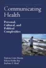 Community Health : Personal, Cultural and Political Complexities - Patricia Geist-Martin