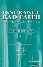 Insurance Bad Faith in Pennsylvania - Richard L McMonigle