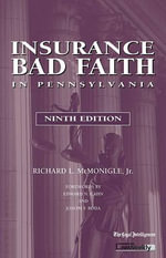 Insurance Bad Faith in Pennsylvania - Richard L McGonigle