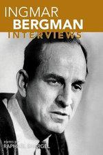 Ingmar Bergman : Interviews - Ingmar Bergman