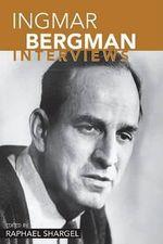 Ingmar Bergman : Interviews
