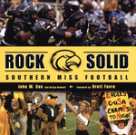 Rock Solid : Southern Miss Football - John W Cox