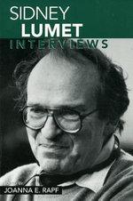 Sidney Lumet : Interviews - Sidney Lumet