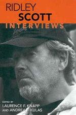 Ridley Scott : Interviews - Ridley Scott