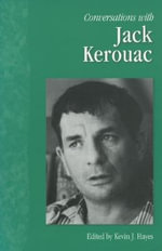 Conversations with Jack Kerouac - Kevin Hayes