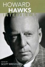 Howard Hawks Interviews :  Interviews