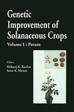 Genetic Improvement of Solanaceous Crops Vol. 1 : Potato : Potato