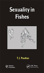 Sexuality in Fishes - T. J. Pandian
