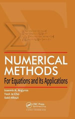 Numerical Methods for Equations and Its Applications - Ioannis K. Argyros