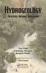 Hydrogeology : Objectives, Methods, Applications - Eric Gilli