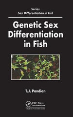 Genetic Sex Differentiation in Fish - T. J. Pandian