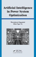 Artificial Intelligence in Power System Optimization : Symbiosis and Human Microbiology - Weerakorn Ongsakul