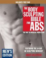 The Body Sculpting Bible for Abs: Men's Edition : The Way to Physical Perfection - James Villepigue