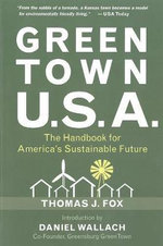 Green Town U.S.A. : The Handbook for America's Sustainable Future - Daniel Wallach