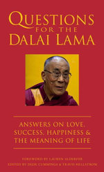 Questions for the Dalai Lama : Answers on Love, Success, Happiness & the Meaning of Life - Bstan-Dzin-Rgya-Mtsho Hellstrom Travis C