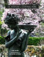 The Statues of Central Park - Catarina Astrom