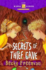 Secrets of Thief Cave - Becky Freeman