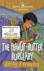 The Peanut-Butter Burglary - Becky Freeman