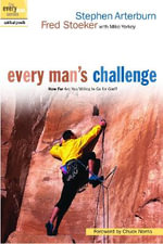 Every Man's Challenge : How far are you willing to go for God? - Stephen Arterburn