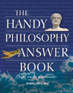 The Handy Philosophy Answer Book - Naomi Zack