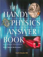 The Handy Physics Answer Book : 2nd Edition - Paul W. Zitzewitz